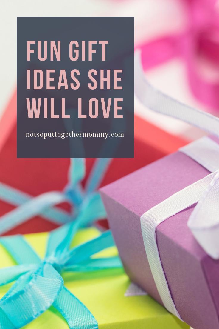 Fun gift ideas she will love