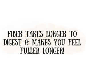 fiber-takes-longer-to-digest-makes-you-feel-fuller-longer