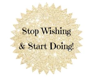 stop-wishing