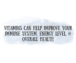 vitamins-can-help-your-immune-system-energy-level-overall-health