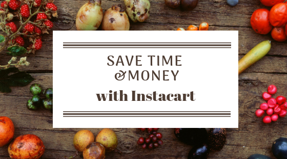 Save Time and Money with Instacart – Not So Put Together Mommy